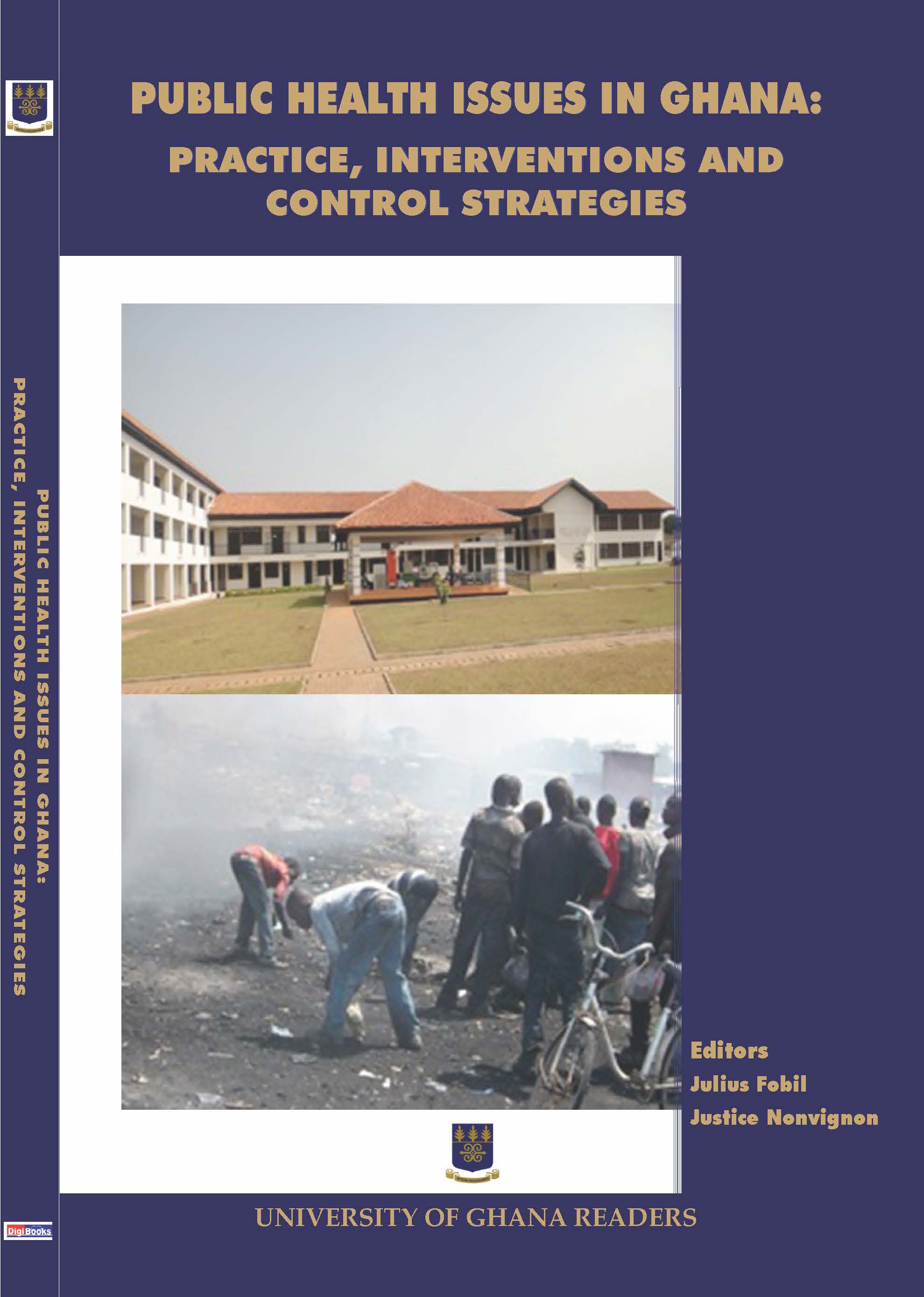 PUBLIC HEALTH ISSUES IN GHANA: PRACTICE, INTERVENTIONS AND CONTROL STRATEGIES