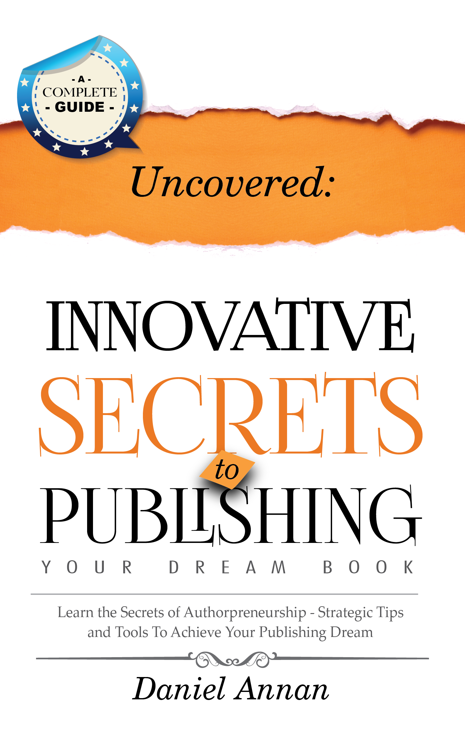 Innovative Secrets to Publishing your dream book