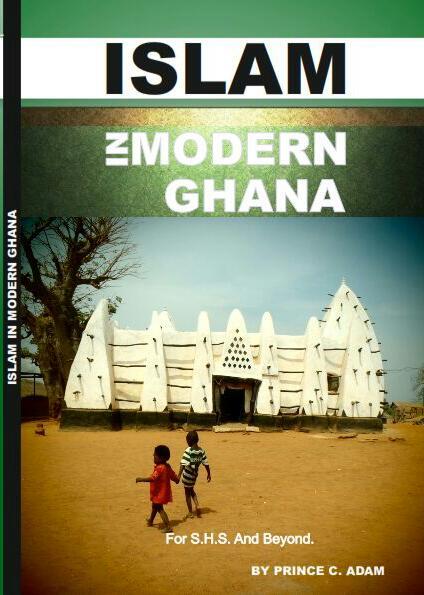 Islam in Morden Ghana