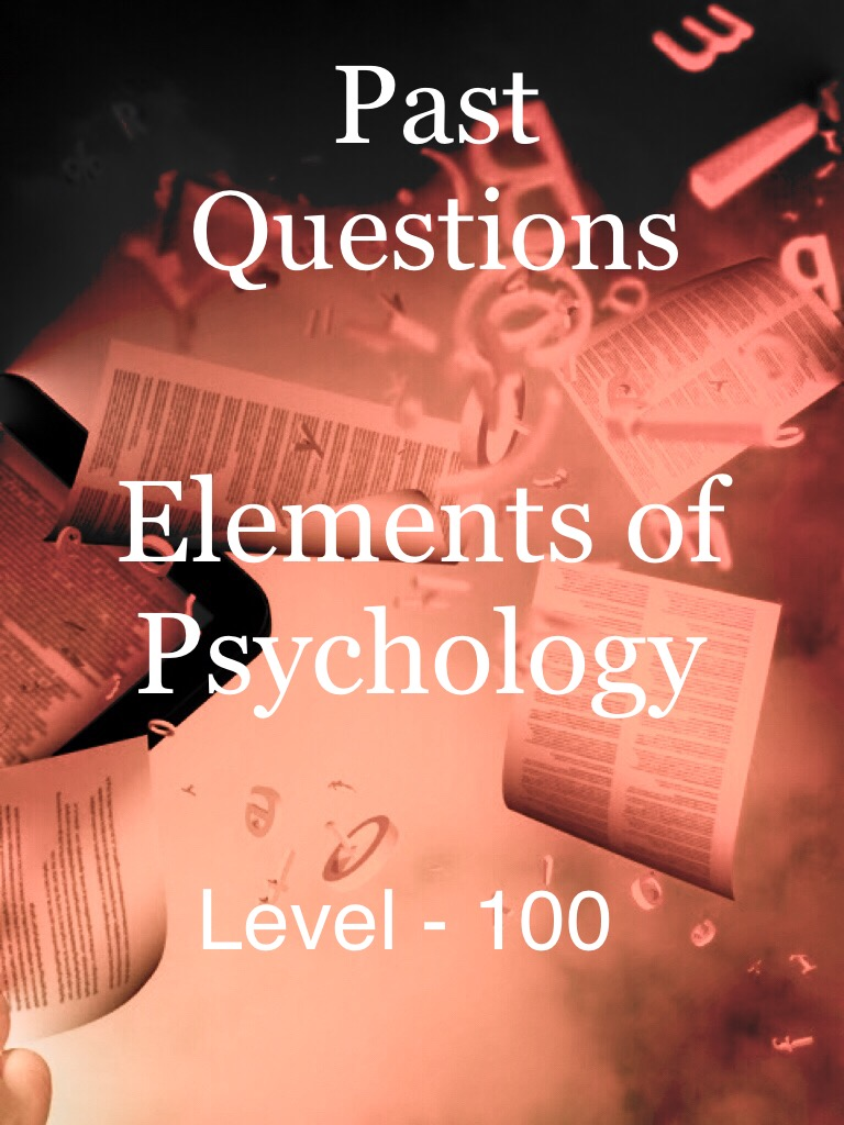 Elements of Psychology - Level 100