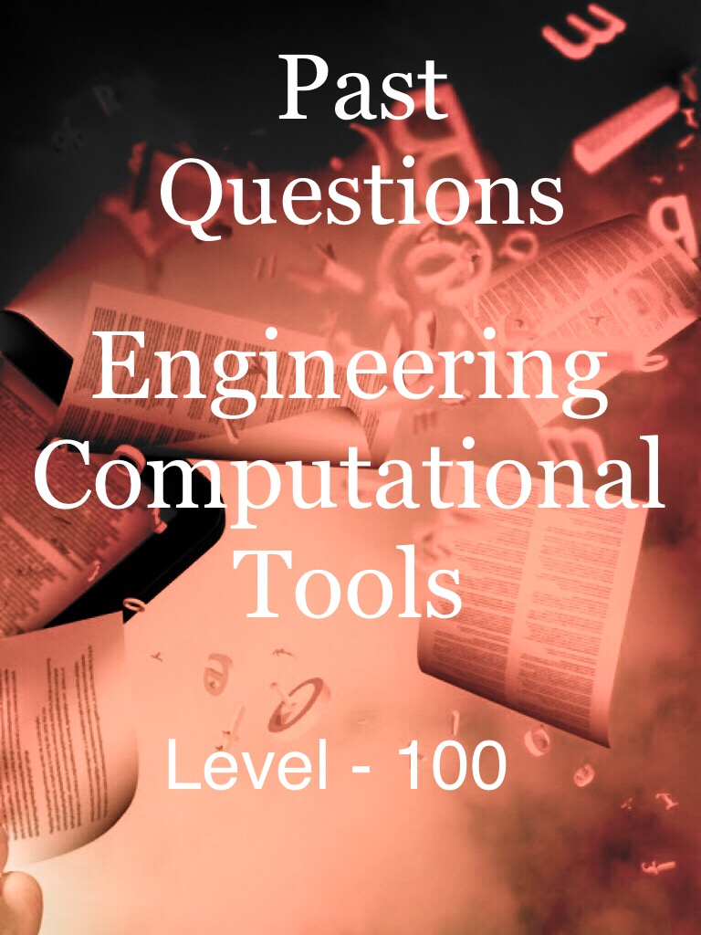 Engineering Computational Tools - Level 100