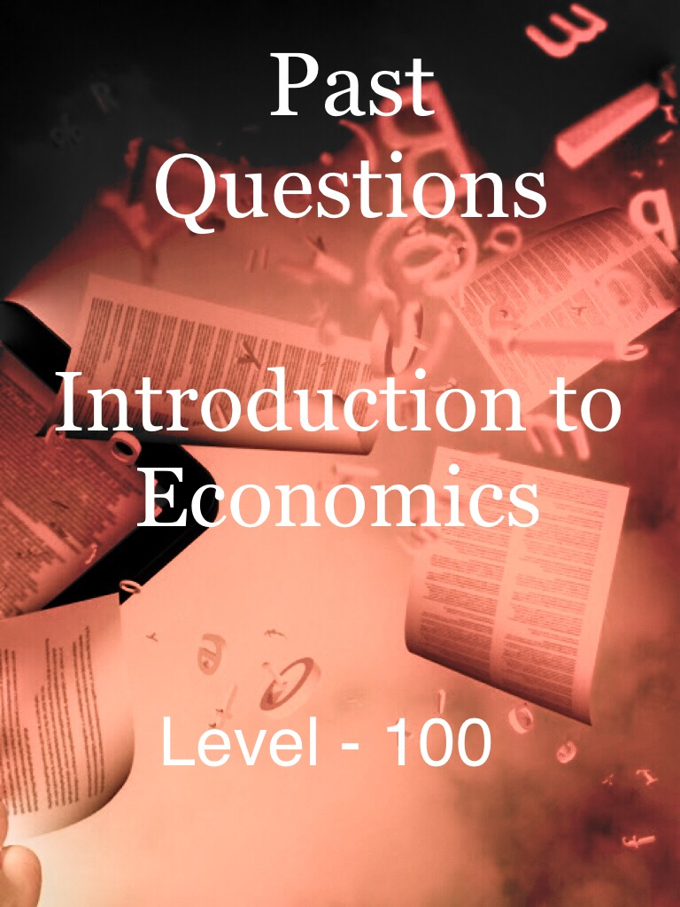 Introduction to Economics - Level 100
