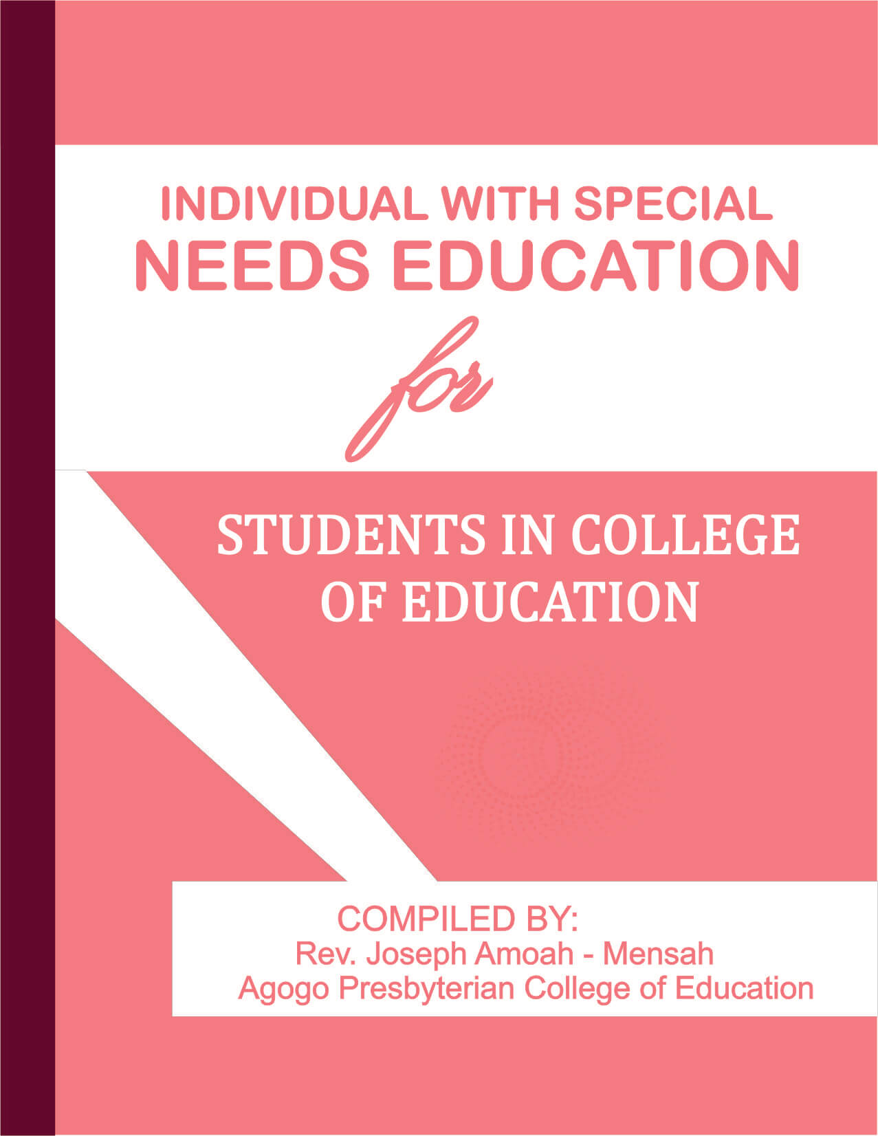 INDIVIDUALS WITH SPECIAL NEEDS EDUCATION