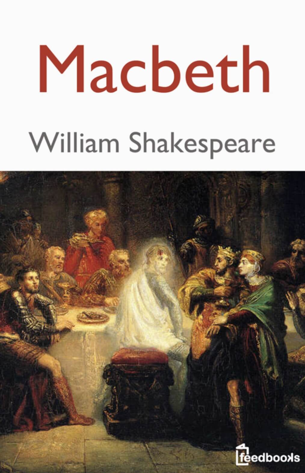 william shakespeares macbeth Macbeth by william shakespeare and a great selection of similar used, new and collectible books available now at abebookscom macbeth by shakespeare - abebooks abebookscom passion for books.